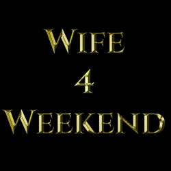 Wife4Weekend