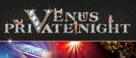 VENUS private night party