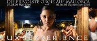 Last Place for the Luxsexperience in May in Mallorca!